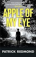 Apple of My Eye by Patrick Redmond(2016-05-31)