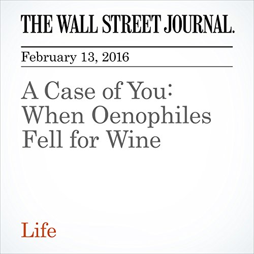 A Case of You: When Oenophiles Fell for Wine cover art