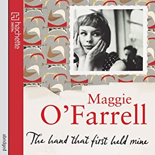 The Hand That First Held Mine                   By:                                                                                                                                 Maggie O'Farrell                               Narrated by:                                                                                                                                 Samantha Bond                      Length: 4 hrs and 28 mins     18 ratings     Overall 3.6