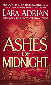 Ashes of Midnight: A Midnight Breed Novel (The Midnight Breed Series Book 6) by [Lara Adrian]