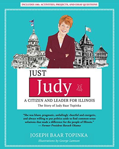 Just Judy: A Citizen and Leader for Illinois