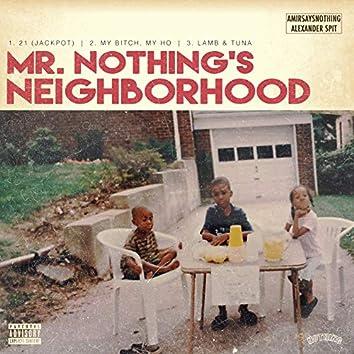 Mr. Nothing's Neighborhood