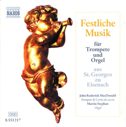 Festliche Musik Fur Trompete Und Orgel (Festive Music for Trumpet and Organ)