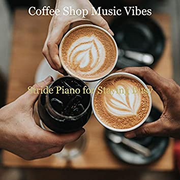 Stride Piano for Staying Busy