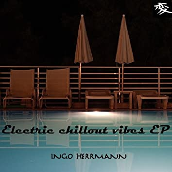 Electric Chillout Vibes