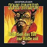 John Sinclair Edition 2000 – Folge 60 – Ich stieß das Tor zur Hölle auf