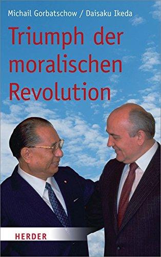 Triumph der moralischen Revolution