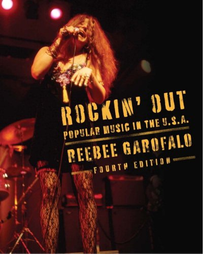 Rockin' Out: Popular Music in The U.S.A. (4th Edition)