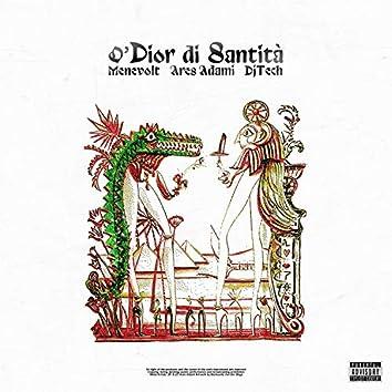 O'Dior di Santita' (feat. Menevolt & D.J. Tech)