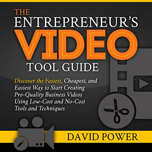 The Entrepreneur's Video Tool Guide audiobook cover art
