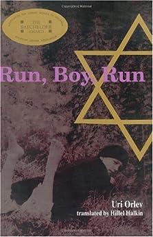 [Uri Orlev]のRun, Boy, Run (English Edition)
