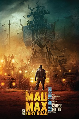 Mad Max Fury Road Inspired Artists Dlx Ed HC [Idioma Inglés]