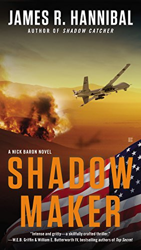 Shadow Maker (Nick Baron Series Book 2) by [James R. Hannibal]