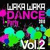 Waka Waka Dance Party 2010, Vol. 2