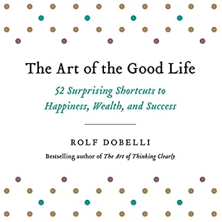The Art of the Good Life audiobook cover art