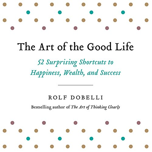 The Art of the Good Life cover art