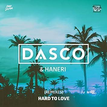 Hard To Love (Remixes)