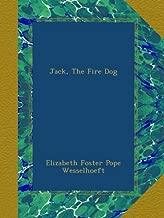 Jack, The Fire Dog