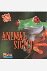 Animal Sight (Animals and Their Senses) Paperback