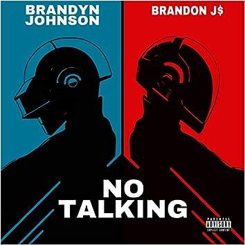 No Talking (feat. Brandyn Johnson)