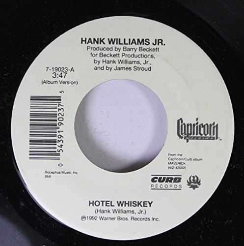 Hank Williams Jr. 45 RPM Hotel Whiskey / The Count Song