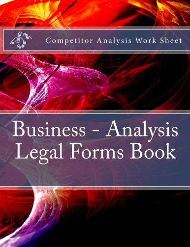 Competitor Analysis Work Sheet - Business - Analysis, Legal Forms Book