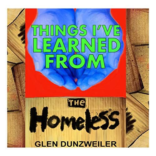 Things I've Learned from the Homeless audiobook cover art