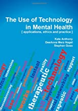 Best the use of technology in mental health Reviews