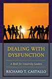 Dealing with Dysfunction: A Book for University Leaders (English Edition)