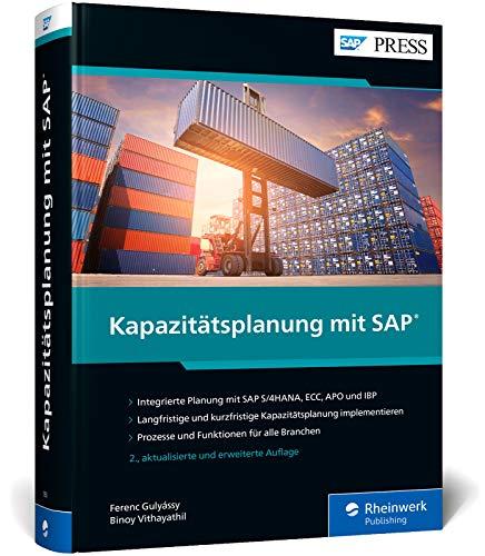 Kapazitätsplanung mit SAP: Manufacturing Resource Planning II mit SAP ECC und S/4HANA sowie APO und IBP (SAP PRESS)