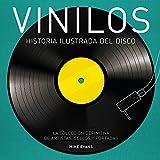 Vinilos. Historia ilustrada del disco (Música)