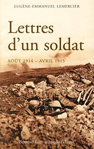 Lettres d'un soldat (août 1914 - avril 1915)