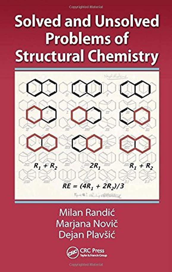 Solved and Unsolved Problems of Structural Chemistry by Milan Randic (2016-02-12)