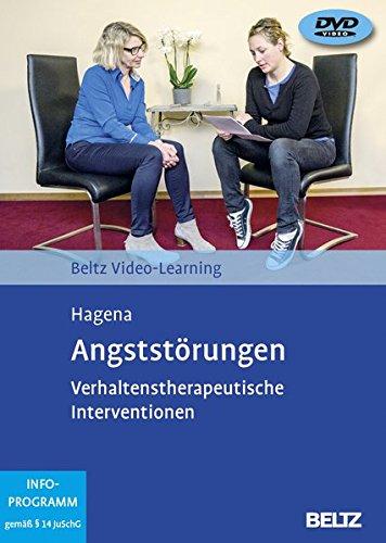 Angststörungen: Verhaltenstherapeutische Interventionen. Beltz Video-Learning, 2 DVDs, Laufzeit: 311 Min.
