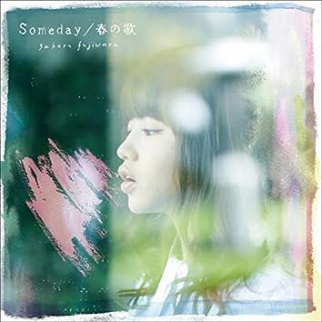 Someday / 春の歌