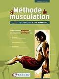Mthode de musculation : 110 exercices sans matriel by Olivier Lafay (2012) Paperback