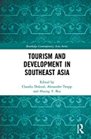 Tourism and Development in Southeast Asia (Routledge Contemporary Asia Series)