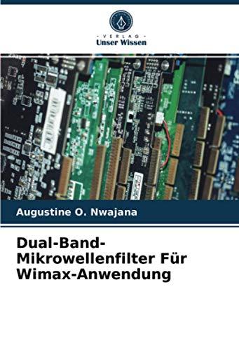Dual-Band-Mikrowellenfilter Für Wimax-Anwendung