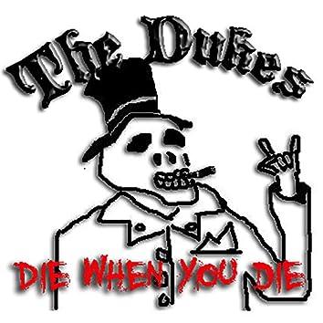 Die When You Die