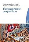 L'antisémitisme en questions par Encel