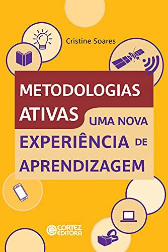 Metodologias ativas: uma nova experiência de aprendizagem