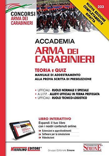 Accademia Arma dei Carabinieri. Teoria e quiz. Manuale di addestramento alla prova scritta di preselezione. Con aggiornamento online