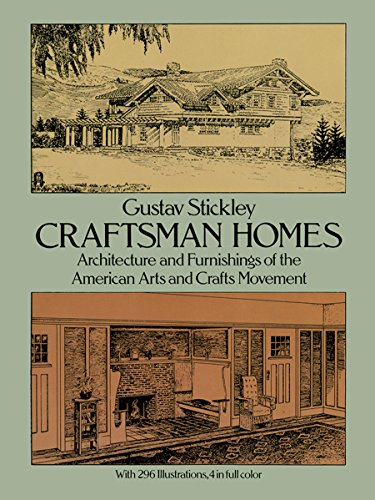 Compare Textbook Prices for Craftsman Homes: Architecture and Furnishings of the American Arts and Crafts Movement Revised ed. Edition ISBN 9780486237916 by Stickley, Gustav