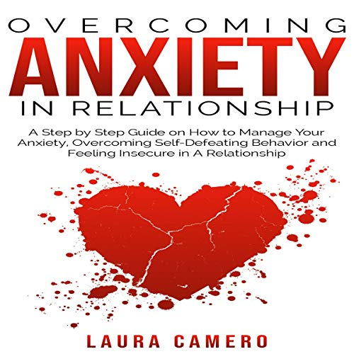 Overcoming Anxiety in Relationship audiobook cover art