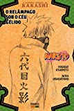 A História Secreta De Kakashi - O Relâmpago Sob O Céu Gélido
