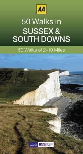 50 Walks in Sussex (AA 50 Walks series)