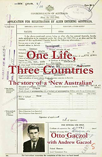 One Life, Three Countries: The story of a 'New Australian'