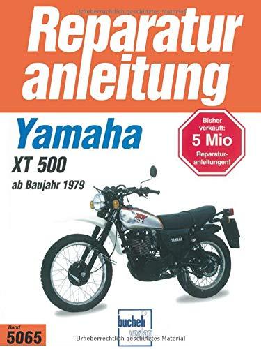 Yamaha XT 500 ab 1979 (Reparaturanleitungen)