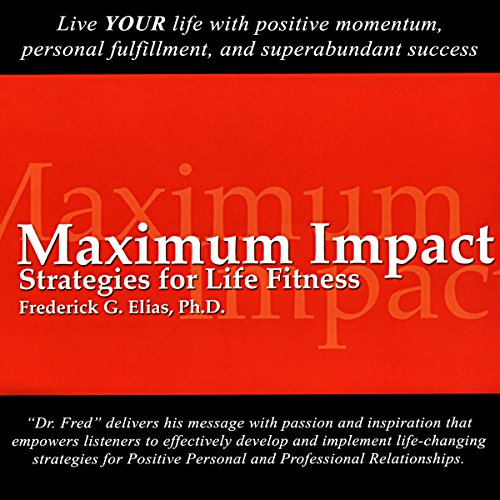 Maximum Impact: Strategies for Life Fitness cover art