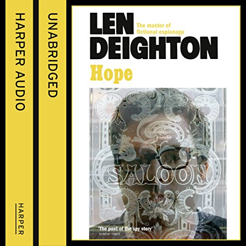 Hope                   By:                                                                                                                                 Len Deighton                               Narrated by:                                                                                                                                 James Lailey                      Length: 10 hrs and 54 mins     104 ratings     Overall 4.8